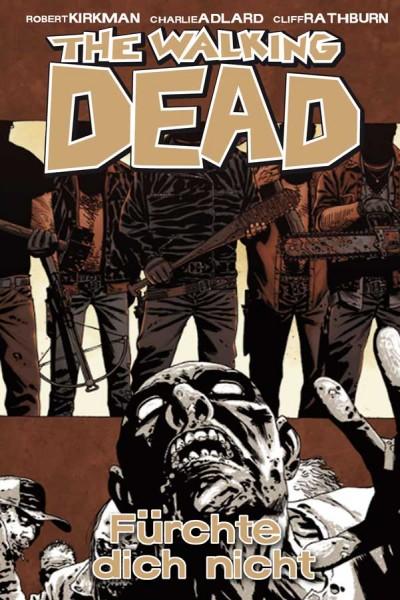 Cover The Walking Dead 17 - Fürchte dich nicht