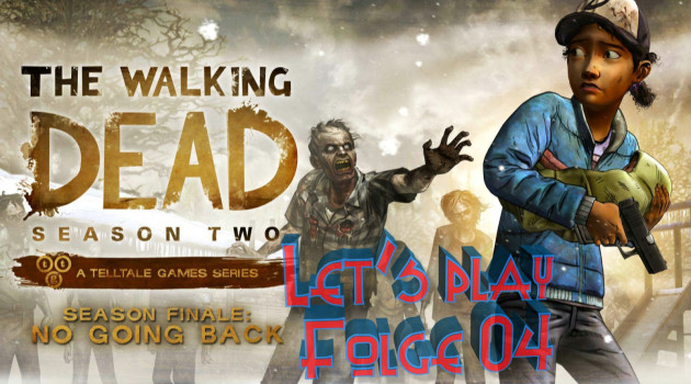 The Walking Dead-No Going Back #Let's play 04