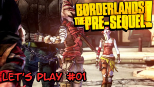 Borderlands - The Pre-Sequel! #Let's play 01