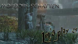 Mittelerde - Mordors Schatten #Let's play 25