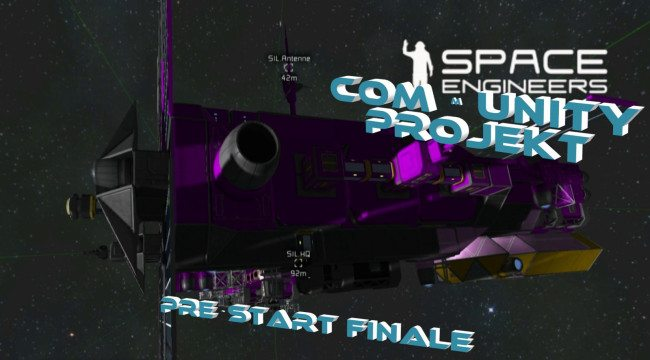 Space Engineers #Ende des Pre-Starts zum Community Projekt